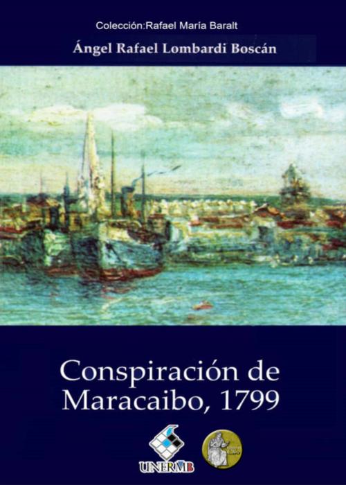 Conspiración de Maracaibo, 1799 (Portada)